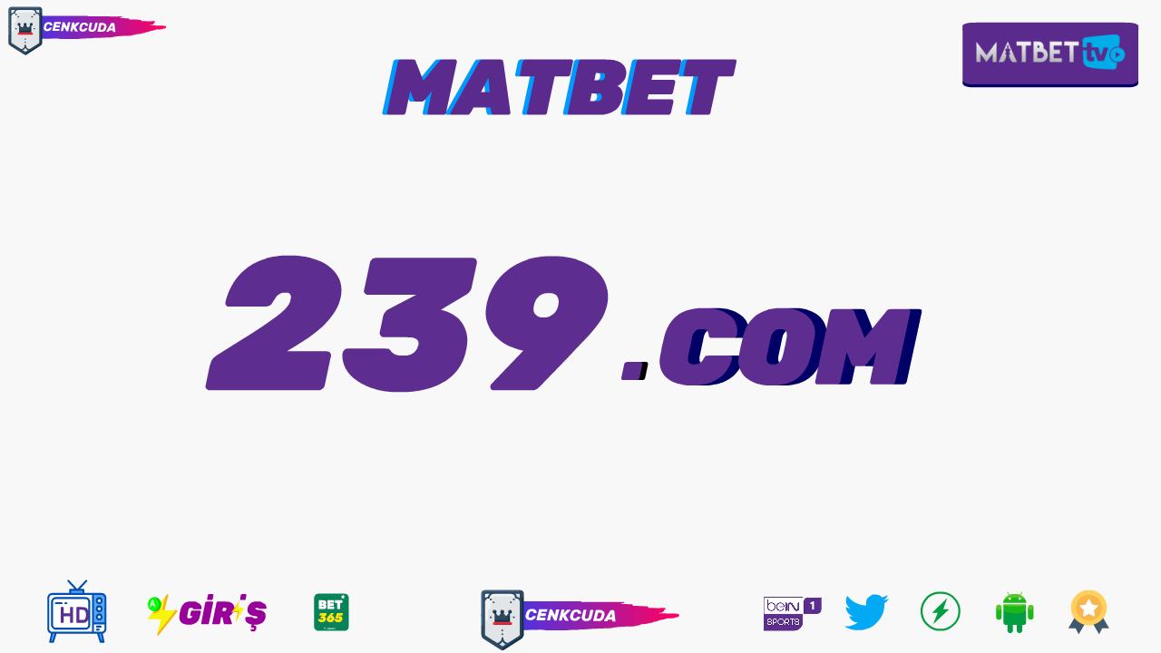 matbet 239